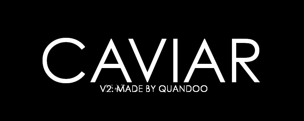 Caviar 2.0